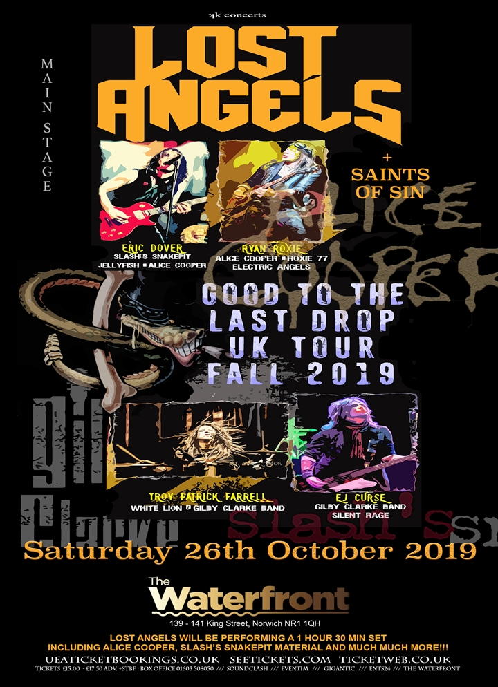 Lost Angels 'Good To The Last Drop UK Tour'
