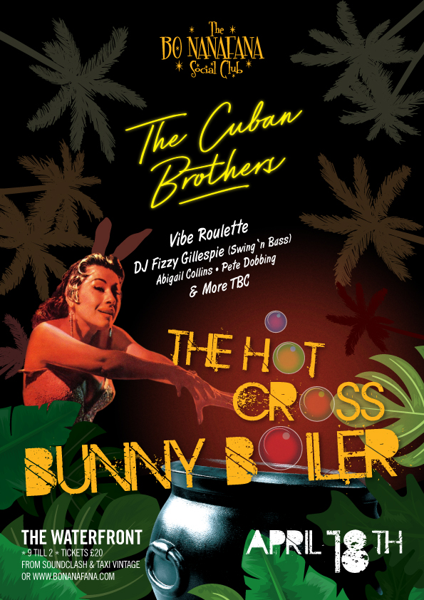 Bo Nanafana Presents The Hot Cross Bunny Boiler