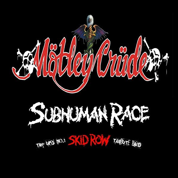 Mötley Crüde + Subhuman Race (Skid Row tribute)