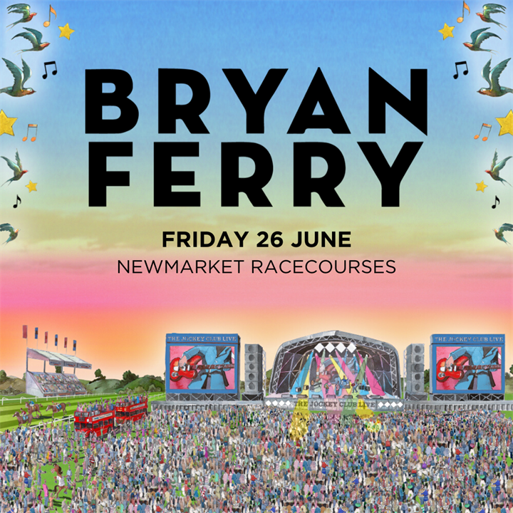 Newmarket Nights featuring Bryan Ferry