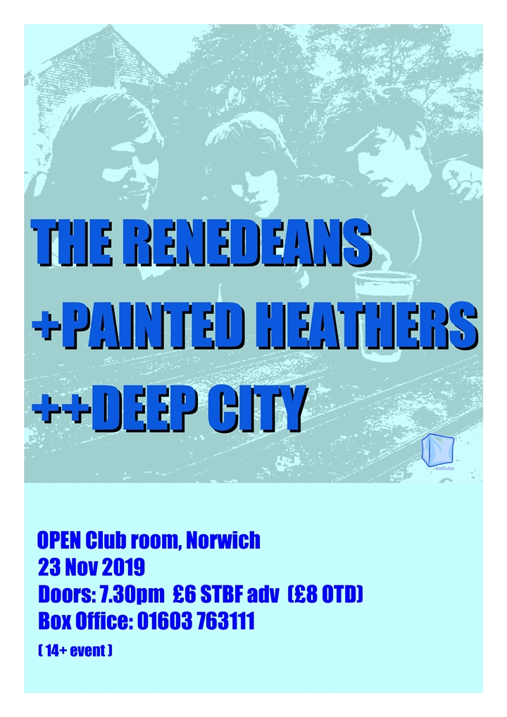 The Renedeans + Painted Heathers + Deep City
