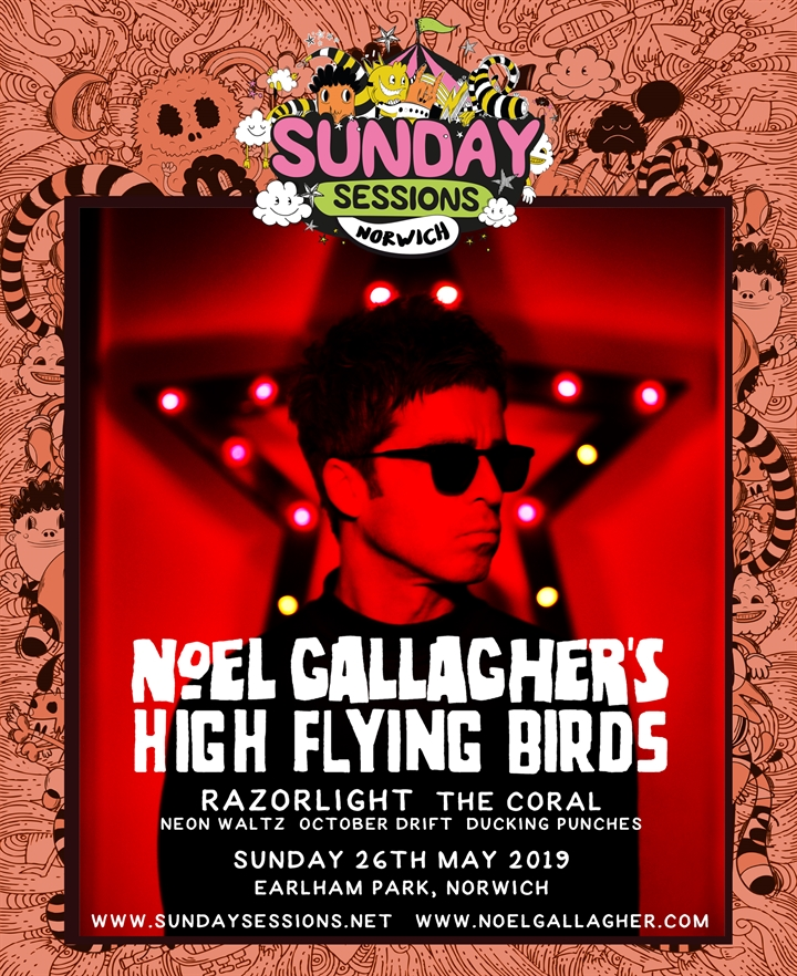 Sunday Sessions 2019 Feat Noel Gallagher's High Flying Birds, Razorlight, The Coral
