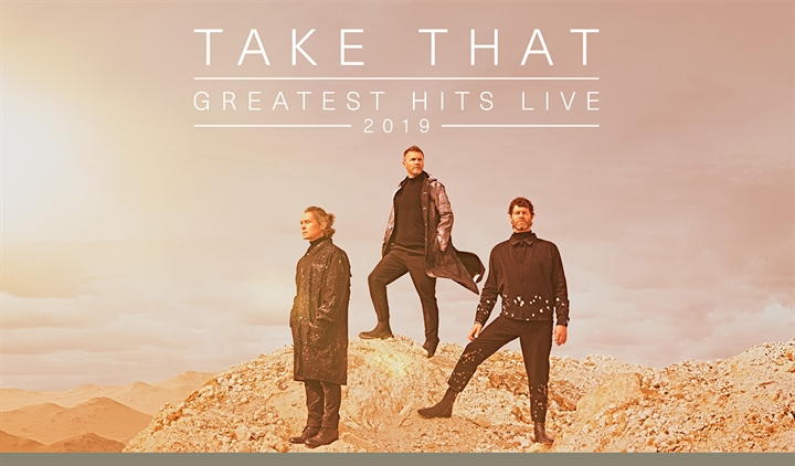 Take That - Greatest Hits Live 2019 (SOLD OUT)