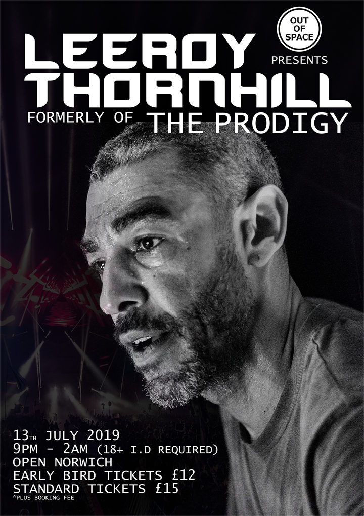 Out of Space presents Leeroy Thornhill